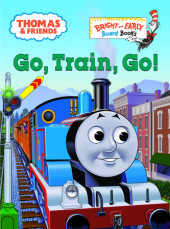 Thomas & Friends: Go, Train, Go! (Thomas & Friends) Cover