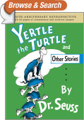 Yertle the Turtle and Other Stories Anniversary Edition