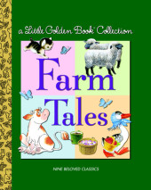 Little Golden Book Collection: Farm Tales Cover