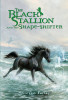 The Black Stallion and the Shape-shifter