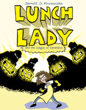 Lunch Lady and the League of Librarirans