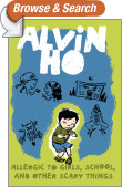 Alvin Ho: Allergic to Girls, School, and Other Scary Things