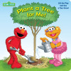 Plant a Tree for Me! (Sesame Street)