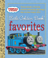 Thomas and Friends: Little Golden Book Favorites (Thomas & Friends) Cover