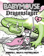 Babymouse #11: Dragonslayer