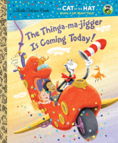 The Thinga-ma-jigger is Coming Today! (Dr. Seuss/Cat in the Hat) Cover