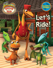 Let's Ride! (Dinosaur Train) Cover