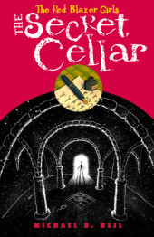 The Red Blazer Girls: The Secret Cellar Cover