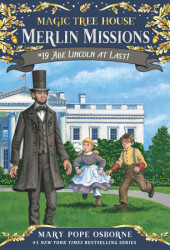Magic Tree House #47: Abe Lincoln at Last! Cover