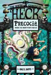Precocia: The Sixth Circle of Heck Cover