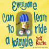Everyone Can Learn to Ride a Bicycle