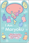 I Am Maryoku (Maryoku Yummy)