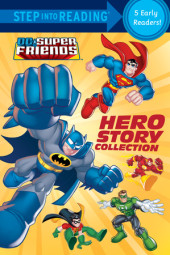 Hero Story Collection (DC Super Friends) Cover