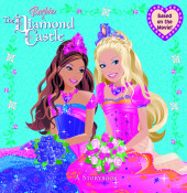 Barbie and the Diamond Castle: A Storybook (Barbie) Cover