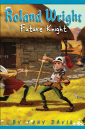 Roland Wright: Future Knight Cover