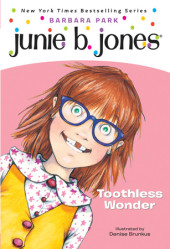 Junie B., First Grader: Toothless Wonder Cover
