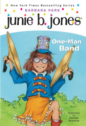 Junie B., First Grader: One-Man Band Cover
