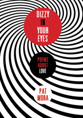 Dizzy in Your Eyes: Poems about Love Cover
