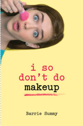 I So Don't Do Makeup Cover