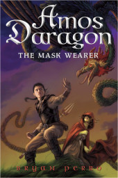 Amos Daragon #1: The Mask Wearer Cover