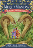 Magic Tree House #45: A Crazy Day with Cobras