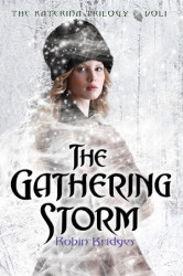 The Katerina Trilogy, Vol. I: The Gathering Storm