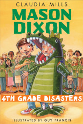 Mason Dixon: Fourth-Grade Disasters Cover