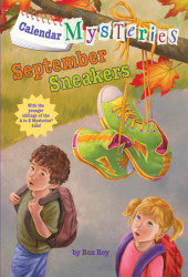 Calendar Mysteries #9: September Sneakers