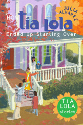 How Tia Lola Ended Up Starting Over Cover