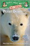 Magic Tree House Fact Tracker #16: Polar Bears and the Arctic