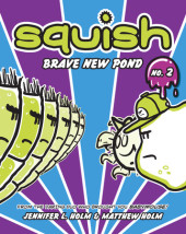 Squish #2: Brave New Pond Cover