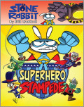 Stone Rabbit #4: Superhero Stampede