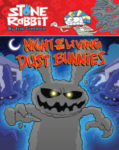 Stone Rabbit #6: Night of the Living Dust Bunnies Cover