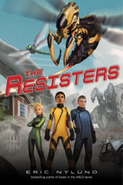An Interview with Eric Nylund, Author, 'The Resisters' Series