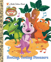 Hooting, Tooting Dinosaurs (Dinosaur Train) Cover