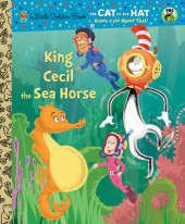 King Cecil the Sea Horse (Dr. Seuss/Cat in the Hat) Cover