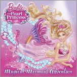Magical Mermaid Adventure (Barbie: The Peral Princess)
