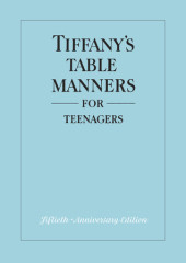 Tiffany's Table Manners for Teenagers Cover
