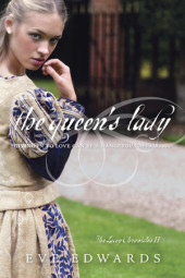The Lacey Chronicles #2: The Queen's Lady Cover
