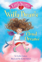 Little Wings #1: Willa Bean's Cloud Dreams Cover