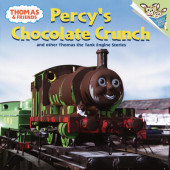 Thomas and Friends: Percy's Chocolate Crunch and Other Thomas the Tank Engine Stories (Thomas & Friends) Cover