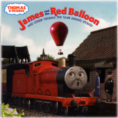 Thomas & Friends: James and the Red Balloon and Other Thomas the Tank Engine Stories (Thomas & Friends) Cover