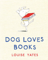 Dog Loves Books Cover