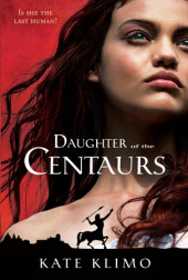 Centauriad #1: Daughter of the Centaurs Cover
