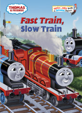 Thomas and Friends: Fast Train, Slow Train (Thomas & Friends)