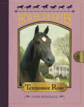 Horse Diaries #9: Tennessee Rose Cover