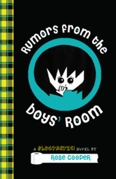 Rumors from the Boys' Room: A Blogtastic! Novel Cover