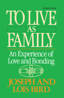 To Live as Family by Joseph Bird
