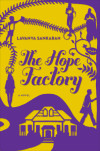 Enter for the chance to win an advanced copy of THE HOPE FACTORY by Lavanya Sankaran