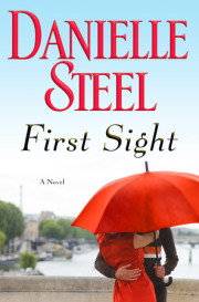 Enter for your chance to win a copy of FIRST SIGHT by Danielle Steel!